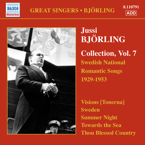 BJORLING, Jussi: Bjorling Collection, Vol. 7 - Swedish National Romantic Songs (1929-1953)