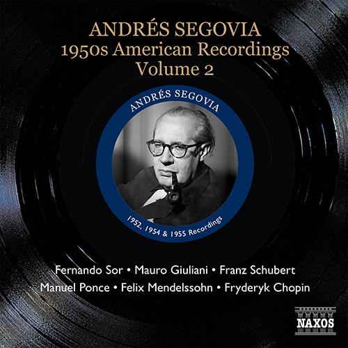 SEGOVIA, Andres: 1950s American Recordings, Vol. 2 (Segovia, Vol. 4)