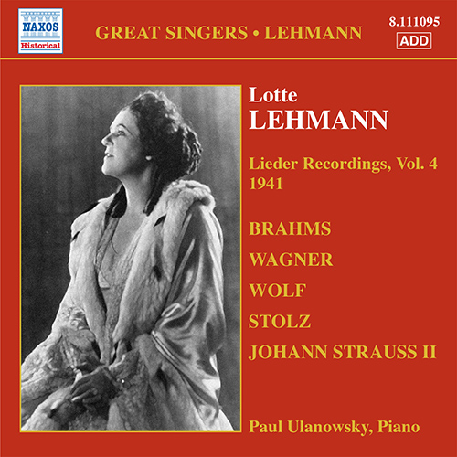 LEHMANN, Lotte: Lieder Recordings, Vol. 4 (1941)