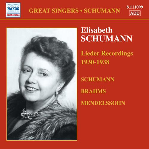 SCHUMANN, Elizabeth: Brahms / Mendelssohn / Schumann: Lieder (1930-1938)