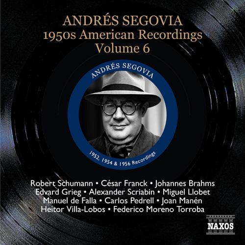 SEGOVIA, Andres: 1950s American Recordings, Vol. 6 (Segovia, Vol. 8)
