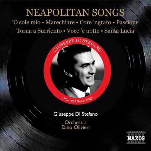 DI STEFANO, Giuseppe: Neapolitan Songs (1953-1957)