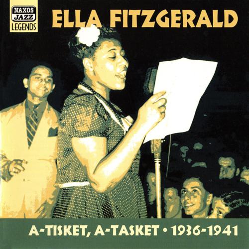 FITZGERALD, Ella: A-Tisket, A-Tasket (1936-1941)