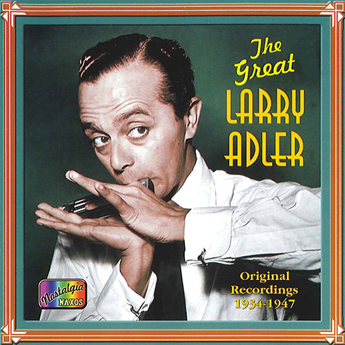 ADLER, Larry: The Great Larry Adler (1934-1947)