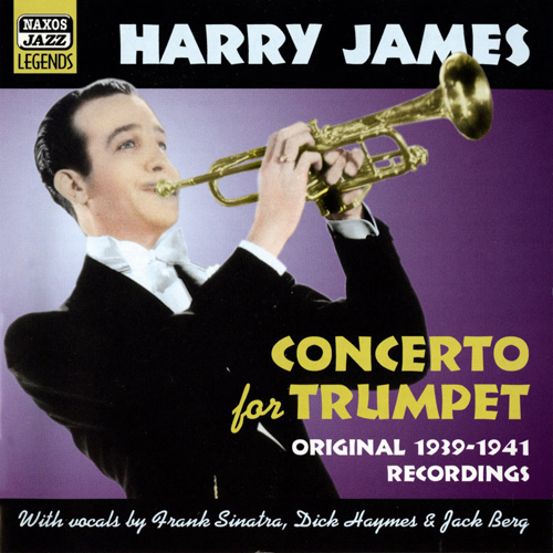 JAMES, Harry: Concerto for Trumpet (1939-1941)