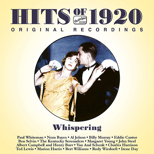 HITS OF THE 1920s, Vol. 1 (1920): Whispering