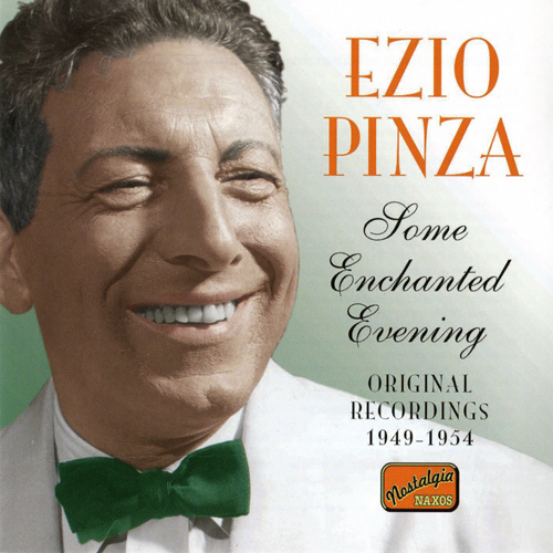 PINZA, Ezio: Some Enchanted Evening (1949-1954)