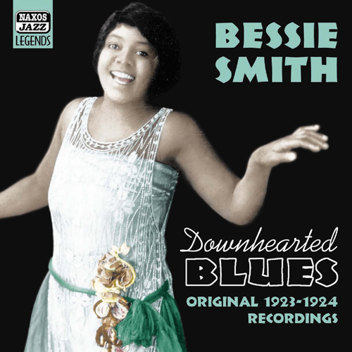 SMITH, Bessie: Downhearted Blues (1923-1924)