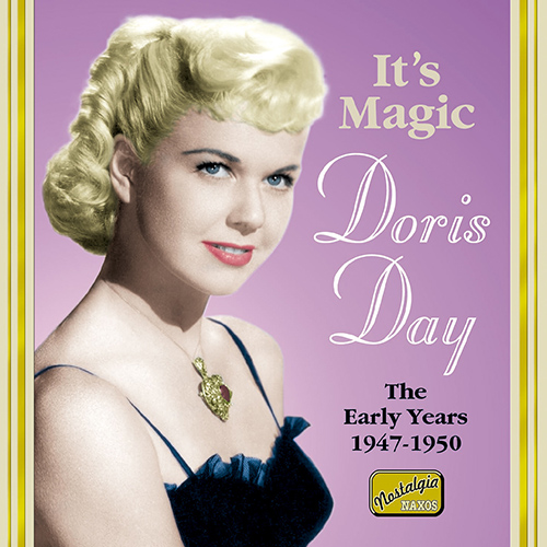 DAY, Doris: It's Magic (1947-1950)