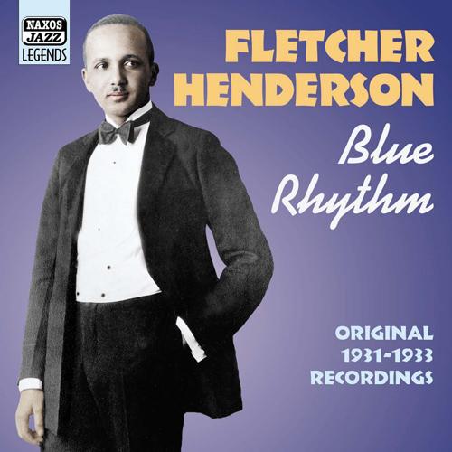 HENDERSON, Fletcher: Blue Rhythm (1931-1933)