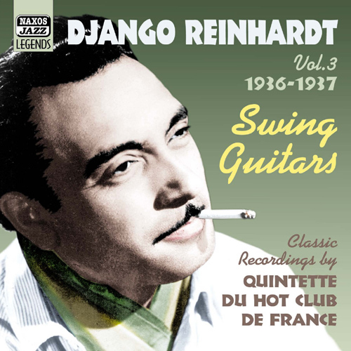 REINHARDT, Django: Swing Guitars (1936-1937) (Reinhardt, Vol. 3)