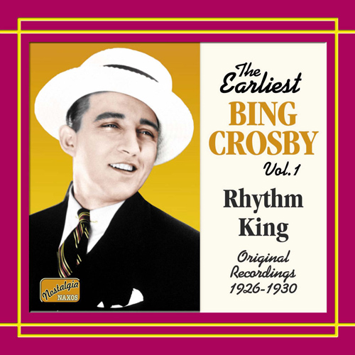 CROSBY, Bing: Rhythm King (1926-1930)
