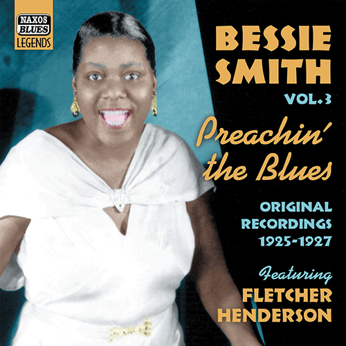 SMITH, Bessie: Preachin' the Blues (1925-1927)