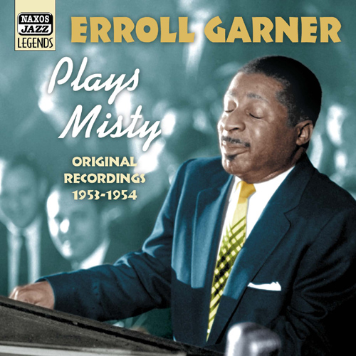 GARNER, Erroll: Erroll Garner Plays Misty (1953-1954)