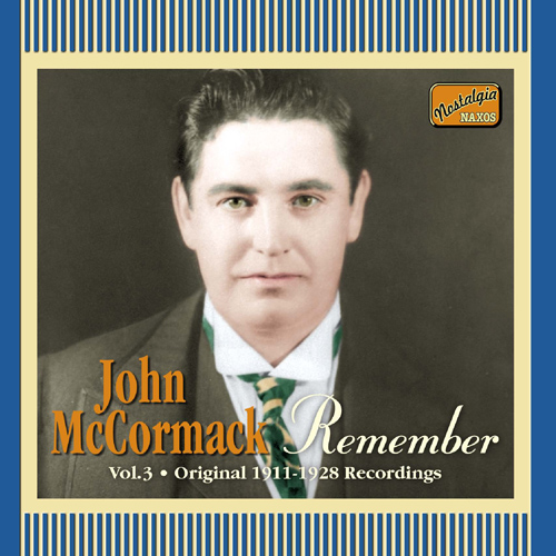 MCCORMACK, John: Remember (1911-1928)