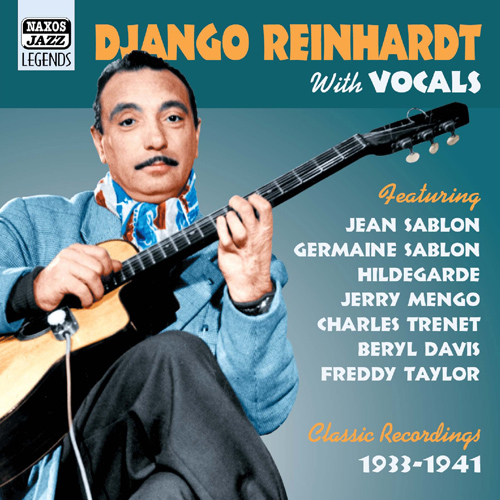 REINHARDT, Django: With Vocals (1933-1941) (Reinhardt, Vol. 9)