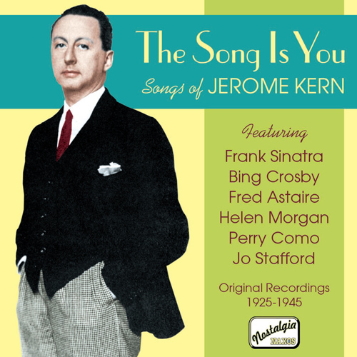 KERN: The Song Is You (1925-1945)