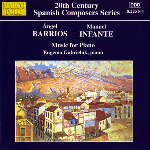 BARRIOS / INFANTE: Piano Music