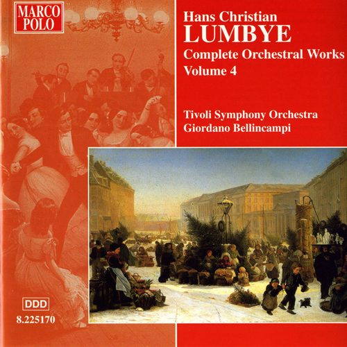LUMBYE: Orchestral Works, Vol.  4