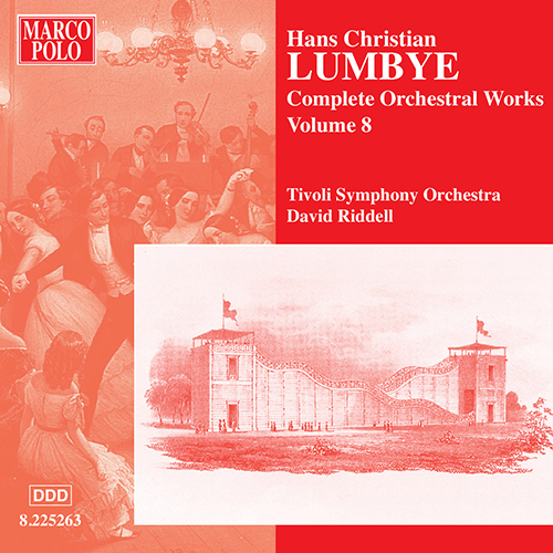 LUMBYE: Orchestral Works, Vol.  8