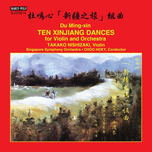 DU, Mingxin: 10 Xinjiang Dances