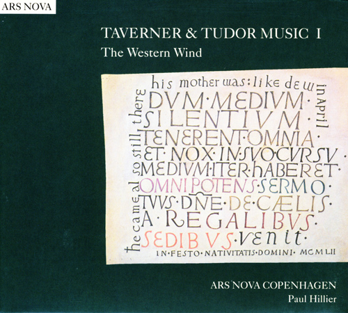 TAVERNER & TUDOR MUSIC I: The Western Wind