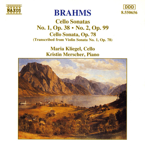 BRAHMS: Cello Sonatas Opp. 38, 78 and 99