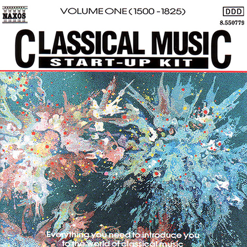 Classical Music Start-Up Kit, Vol.  1: 1500-1825