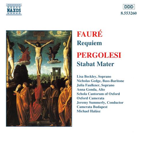 FAURE: Requiem / PERGOLESI: Stabat Mater