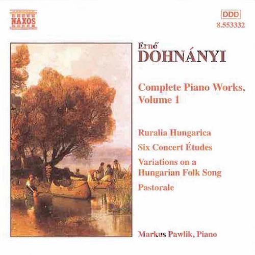 DOHNANYI: 6 Concert Etudes / Variations, Op. 29 / Ruralia Hungarica
