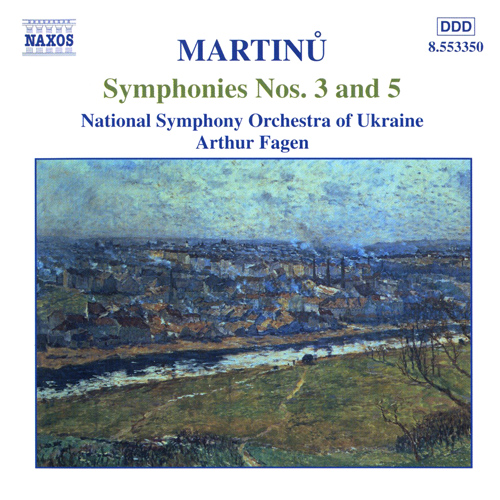 MARTINU: Symphonies Nos. 3 and 5