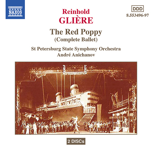 GLIERE: Red Poppy (The) (Complete Ballet)