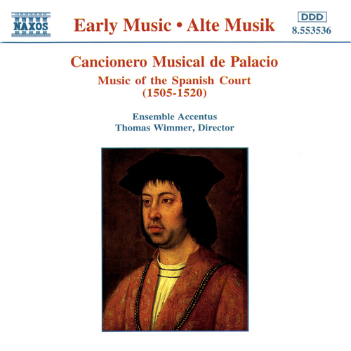 Cancionero Musical de Palacio: Music of the Spanish Court