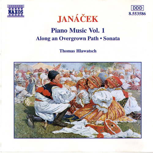 JANACEK: Along an Overgrown Path / Piano Sonata, 'From the Street'