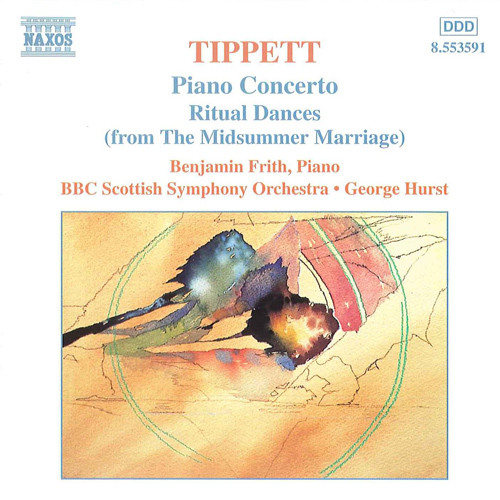 TIPPETT: Piano Concerto / Ritual Dances from The Midsummer Marriage