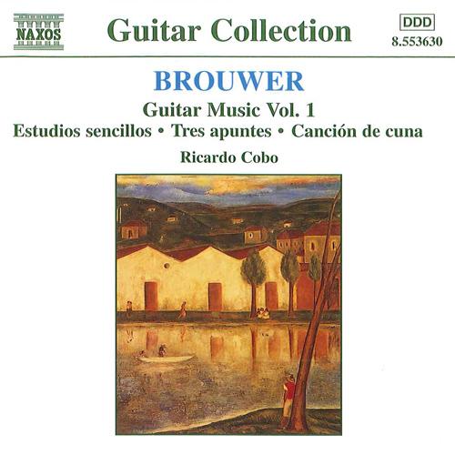 ROUWER, L.: Guitar Music, Vol. 1 - Estudios sencillos / Tres apuntes / Cancion de cuna