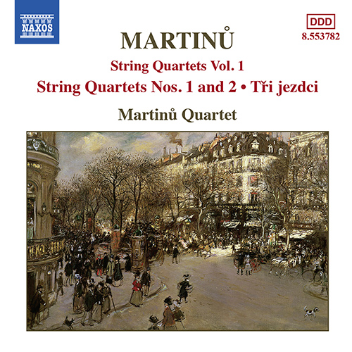 MARTINU: String Quartets Nos. 1 and 2 / Three Horsemen
