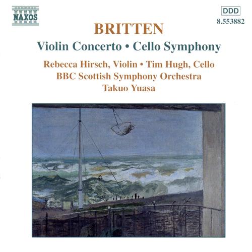 BRITTEN: Violin Concerto / Cello Symphony