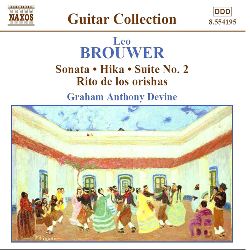 BROUWER, L.: Guitar Music, Vol. 3 - Sonata / Hika / Suite No. 2 / Rio de los Orishas