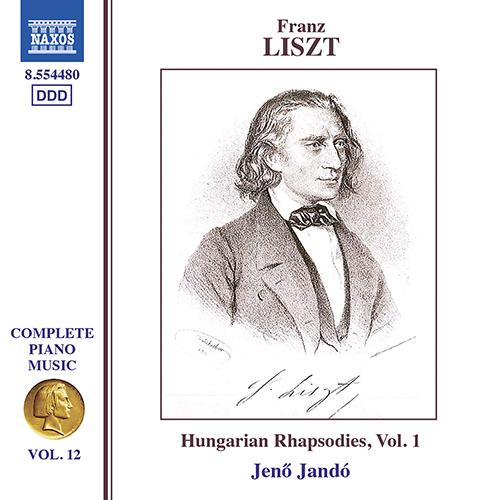 LISZT, F.: Hungarian Rhapsodies, Vol. 1 (Liszt Complete Piano Music, Vol. 12)