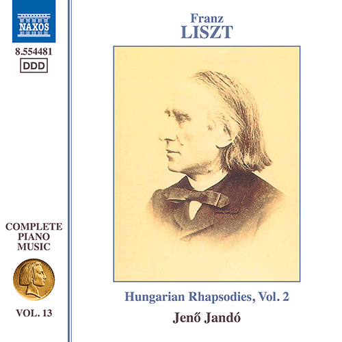 LISZT, F.: Hungarian Rhapsodies, Vol. 2 (Liszt Complete Piano Music, Vol. 13)