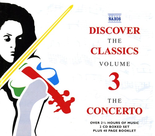 DISCOVER THE CLASSICS, VOL. 3: The Concerto