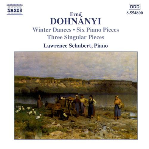 DOHNANYI: Winterreigen / 6 Piano Pieces / 3 Singular Pieces