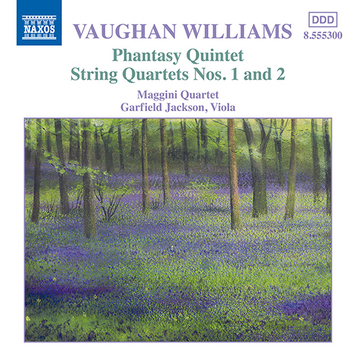 VAUGHAN WILLIAMS: Phantasy Quintet / String Quartets Nos. 1-2