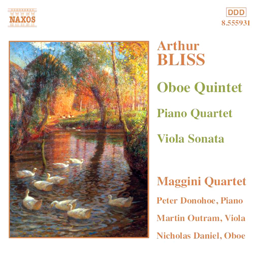 BLISS: Oboe Quintet / Piano Quartet / Viola Sonata