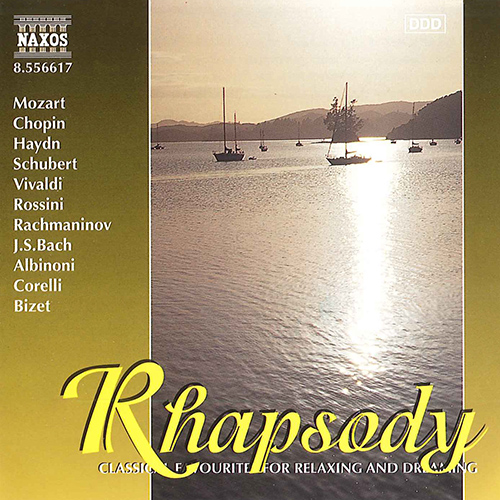 RHAPSODY - Classical Favourites for Relaxing and Dreaming