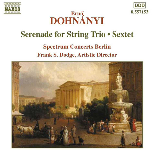 DOHNANYI: Serenade for String Trio / Sextet