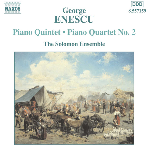 ENESCU: Piano Quintet / Piano Quartet No. 2
