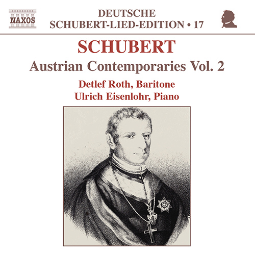 SCHUBERT, F.: Lied Edition 17 - Austrian Contemporaries, Vol. 2
