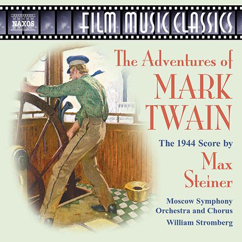 STEINER: Adventures of Mark Twain (The)